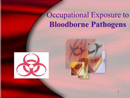 1 Occupational Exposure to Bloodborne Pathogens 20.