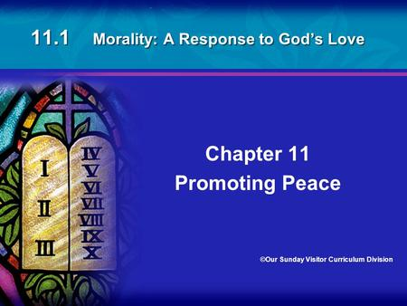 11.1 Morality: A Response to God's Love