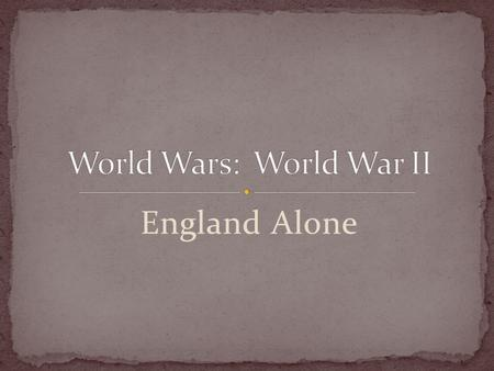 England Alone. Immediately after the defeat of France, Adolf Hitler ordered his generals to organize the invasion of Britain. The invasion plan was given.