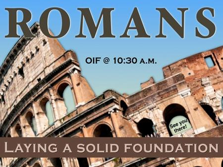 Lesson #1 A Sneak Preview A Just Condemnation! OIF Adult Sunday Training Romans 3:1-20 OCT. 12, 2014 Raymond B. Orr.
