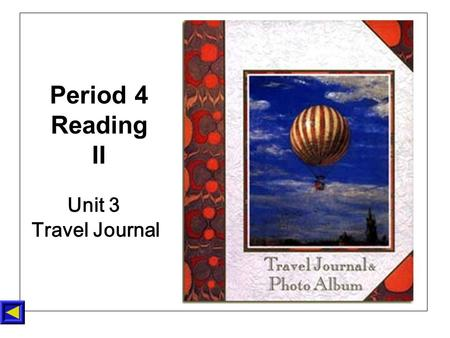 Unit 3 Travel Journal Period 4 Reading II. Have you ever been to Tibet? Tibet Pre-reading--I.