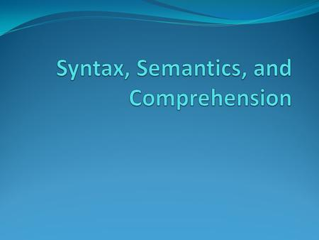 What is the difference between syntax and semantics.