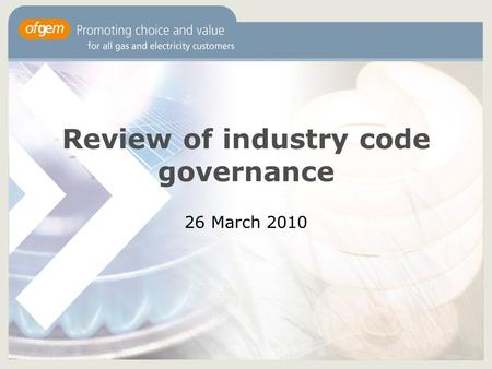 Review of industry code governance 26 March 2010.