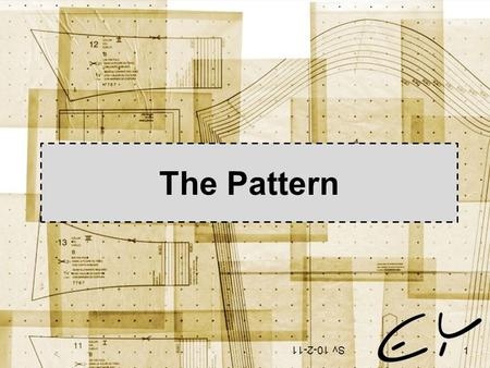 The Pattern Sv 10-2-11 1. The Gospel Pattern: Is it really THAT important: What is it? Where did we get it? Can it be altered? What about those who differ?