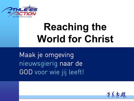 Reaching the World for Christ. What about Sport Ministry? We want to spread the gospel, but how?