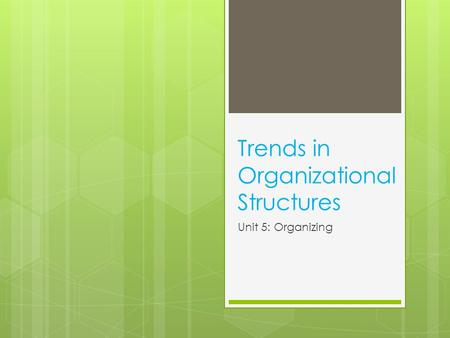 Trends in Organizational Structures