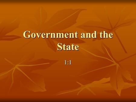 Government and the State 1:1. How Is Government Involved In Your Life? Is Government involved in your life? Is Government involved in your life? If so,
