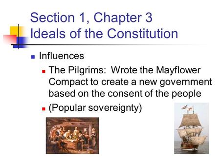 Section 1, Chapter 3 Ideals of the Constitution
