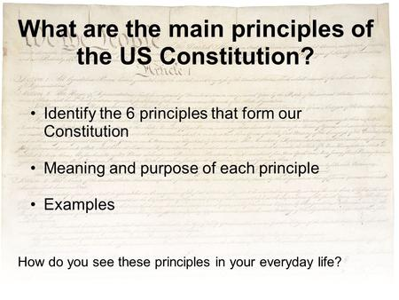 What are the main principles of the US Constitution?