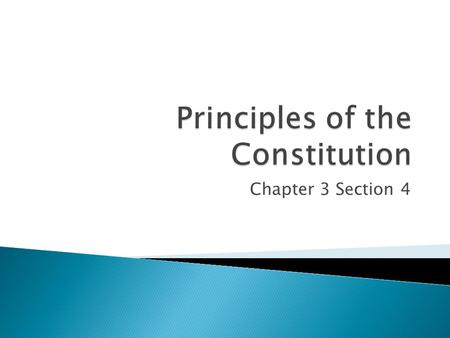 Chapter 3 Section 4.  Representative Democracy – a government in which the citizens choose a smaller group to govern on their behalf  Republic – any.