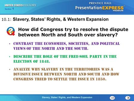10.1: Slavery, States' Rights, & Western Expansion