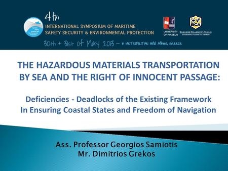 THE HAZARDOUS MATERIALS TRANSPORTATION BY SEA AND THE RIGHT OF INNOCENT PASSAGE: Deficiencies - Deadlocks of the Existing Framework In Ensuring Coastal.