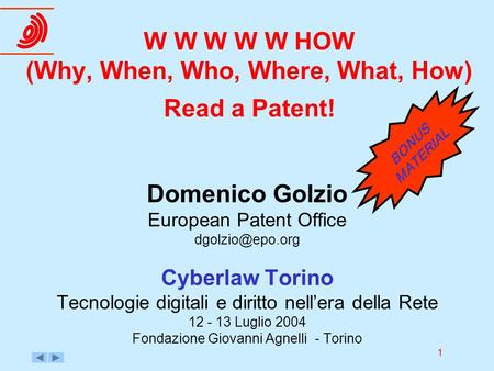 W W W W W HOW (Why, When, Who, Where, What, How) Read a Patent!