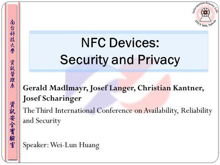 NFC Devices: Security and Privacy