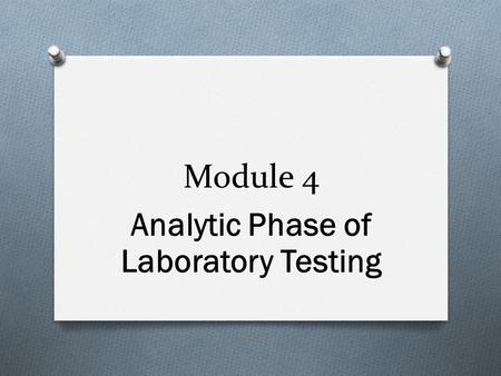 Analytic Phase of Laboratory Testing