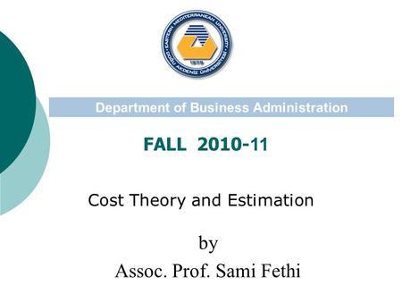 Cost Theory and Estimation