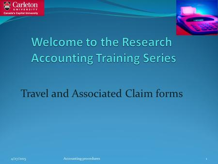 Travel and Associated Claim forms 4/27/2015Accounting procedures1.