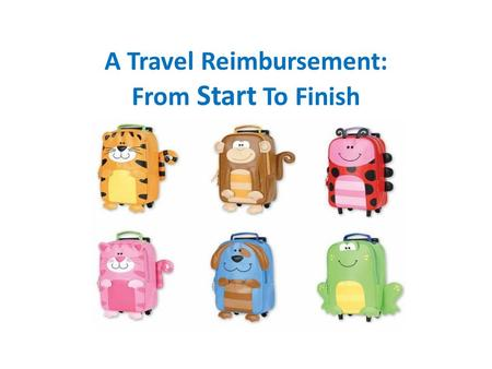 A Travel Reimbursement: From Start To Finish