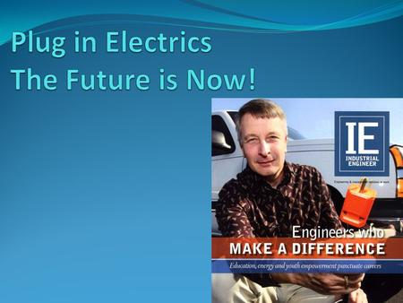 Overview Why Models now out Models coming soon Batteries & charging Electrical grid impacts.