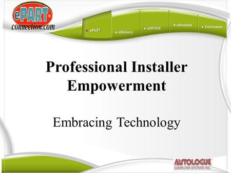 Professional Installer Empowerment Embracing Technology.