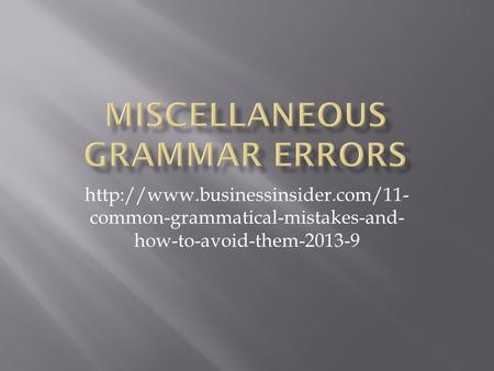 common-grammatical-mistakes-and- how-to-avoid-them-2013-9.