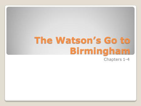 The Watson's Go to Birmingham