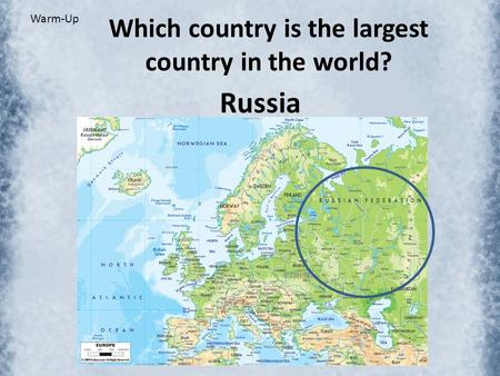Which country is the largest country in the world?