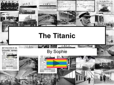 The Titanic By Sophie. Contents 3. Construction 4. Facilities on board 5. Maiden Voyage 6. Sinking 7. After Math.