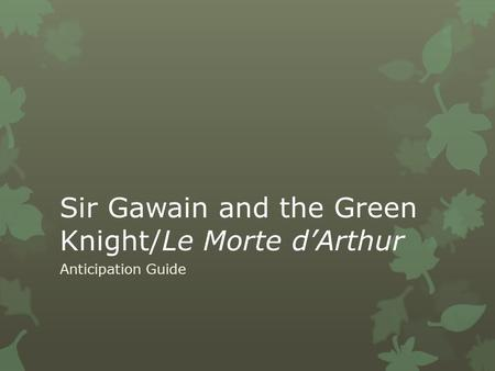 an analysis of the nobility of the characters of sir gawain in sir gawain and the green knight and s Sir gawain and the green knight is a poem where these traditional gender roles   not only does gawain become a feminized character, but the women within the  text,  deal with the feminization of gawain, it does mention little pieces of  gender analysis:  this article deals with christianity and aristocracy in skkg.