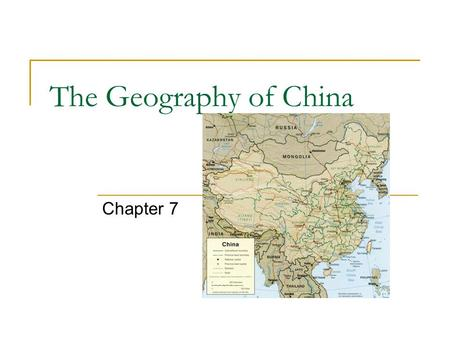 The Geography of China Chapter 7. The Himalayas The Himalayas separate the Indian subcontinent from the rest of Asia Within those mountains is a huge.