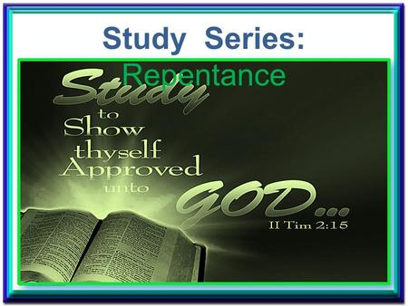 Study Series: Repentance