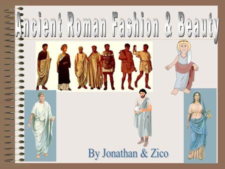 Ancient Roman Fashion & Beauty