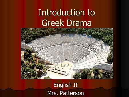 An introduction to the history of the theater of dionysus