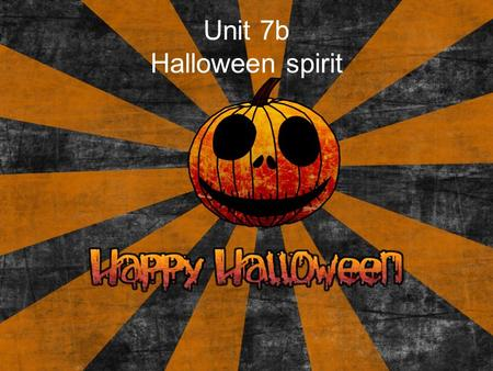 Unit 7b Halloween spirit. Vocabulary Feelings: –worried – scared –excited – miserable – bored –puzzled – tired –stressed взволнованный испуганный возбужденный.