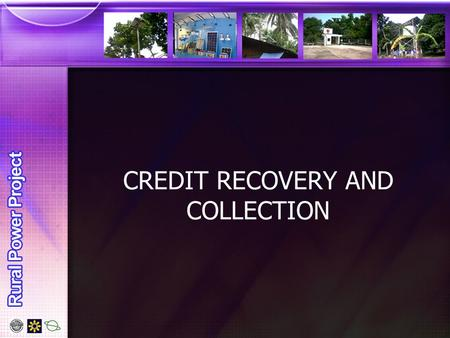 CREDIT RECOVERY AND COLLECTION. CHALLENGERS 1.Longer repayment period 2.Higher loan limits 3.Higher monthly installments 4.Many cases handling cash in.