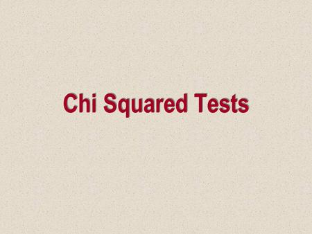 Chi Squared Tests. Introduction Two statistical techniques are presented. Both are used to analyze nominal data. –A goodness-of-fit test for a multinomial.