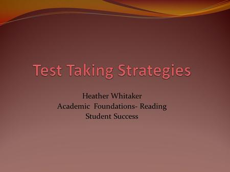 Heather Whitaker Academic Foundations- Reading Student Success.