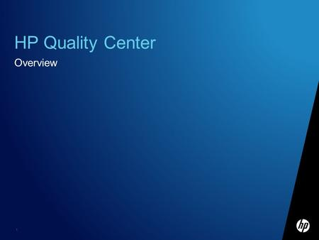 HP Quality Center Overview.