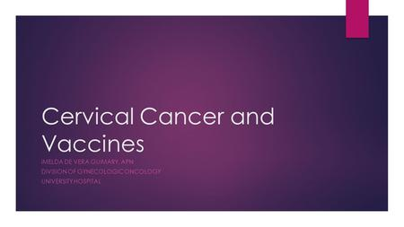 Cervical Cancer and Vaccines
