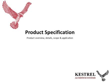 Product Specification Product overview, details, scope & application.