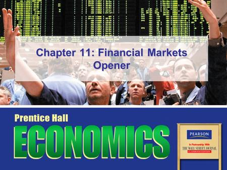 Chapter 11: Financial Markets Opener