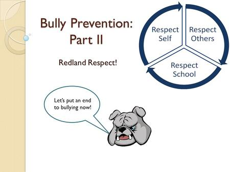 Bully Prevention: Part II