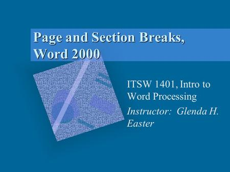 Page and Section Breaks, Word 2000