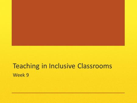 Teaching in Inclusive Classrooms Week 9. Check in Week for catching up On top of things? Justice Forum bubbl.us Quiz review Methods, Strategies and Techniques.