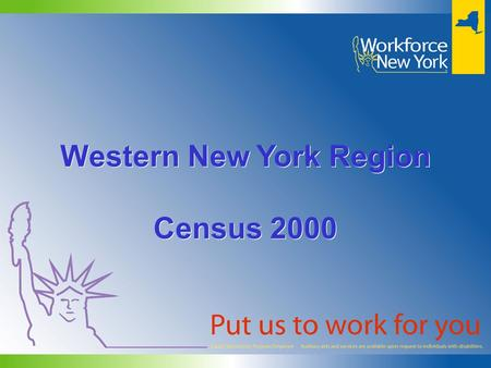 Western New York Region Census 2000 Western New York Region Census 2000.