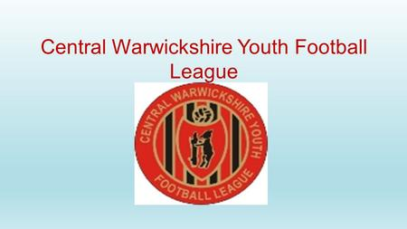 Central Warwickshire Youth Football League UNDER 7's WEBSITE www.richcwyfl.webeden.co.uk.