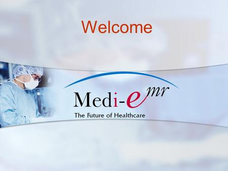 Welcome. Medi-EMR's Platform is an enterprise- class EMR solution that includes application hosting and Health Information Exchange management, a requirement.
