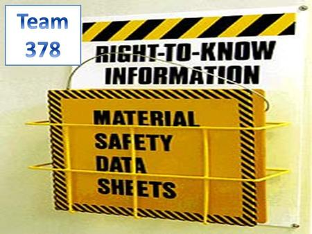 Material Safety Data Sheets They are sheets that contain data for hazardous materials. This can be a materials toxicity, health effects, first aid, reactivity,