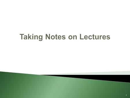 Taking Notes on Lectures