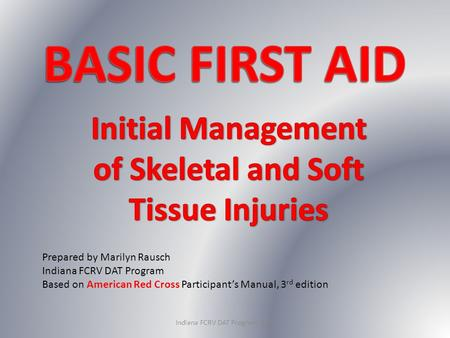 Initial Management of Skeletal and Soft Tissue Injuries